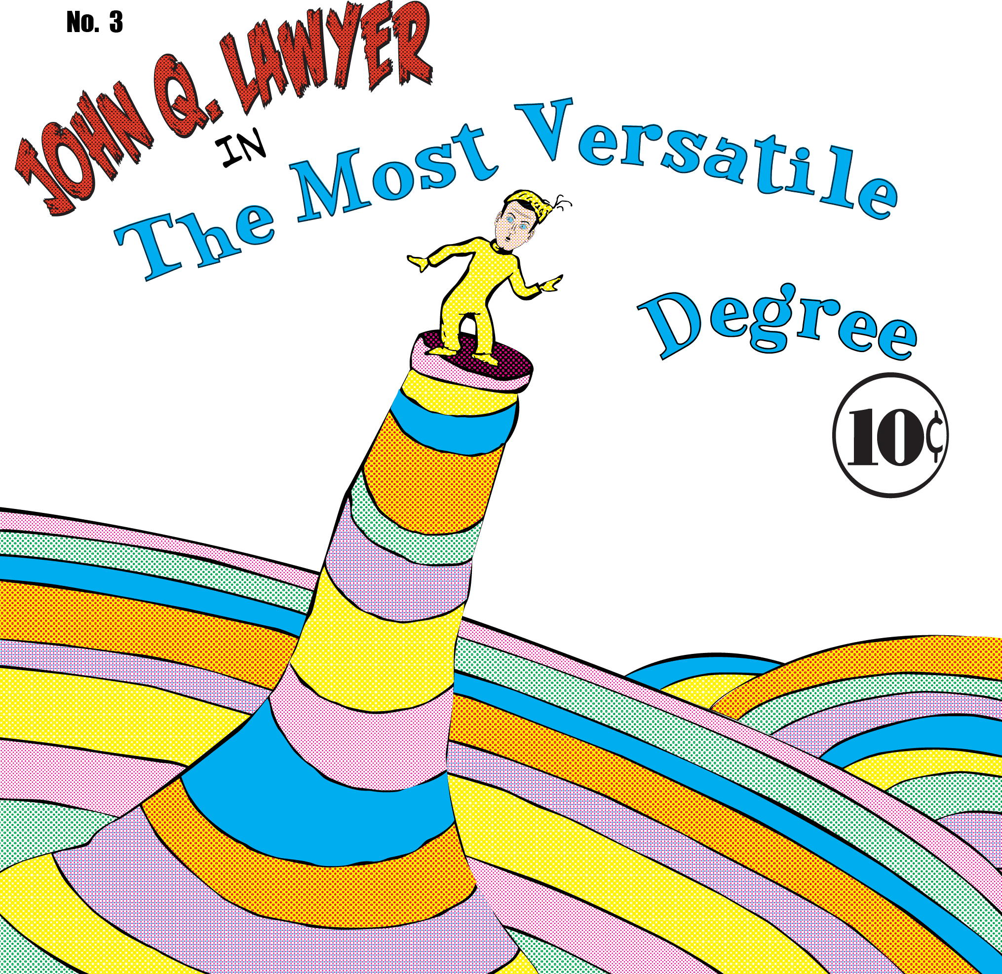 The Most Versatile Degree
