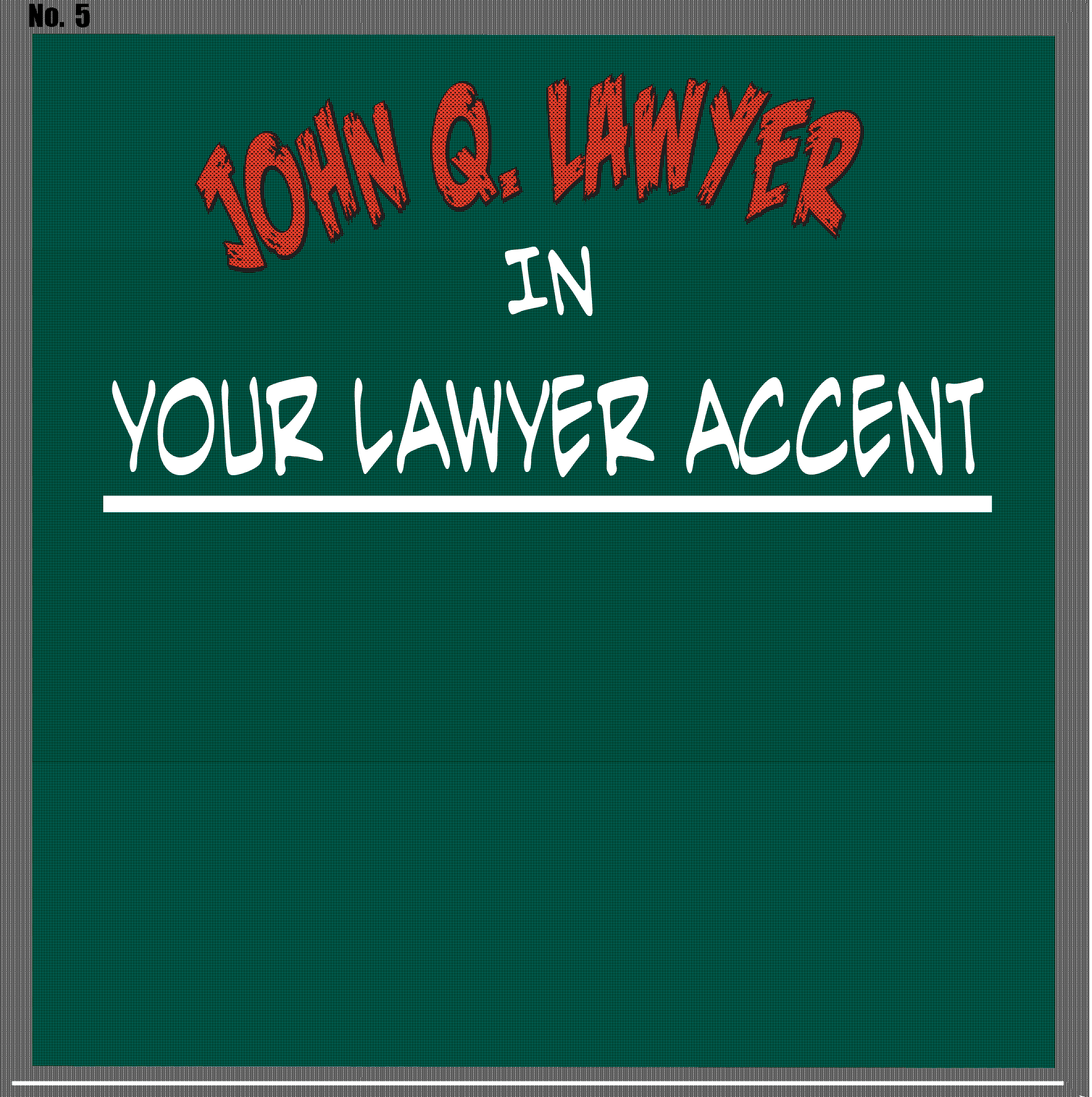 Your Lawyer Accent